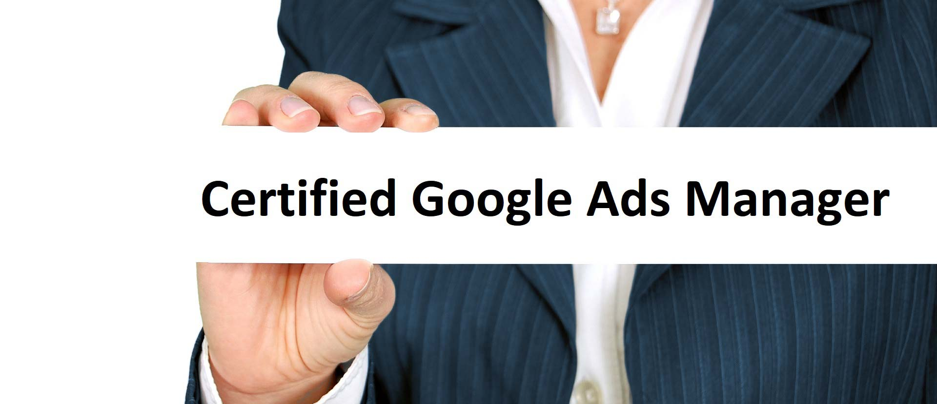 Certified Google Ads Manager